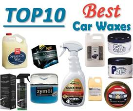 top 10 best car waxes on the market 2018