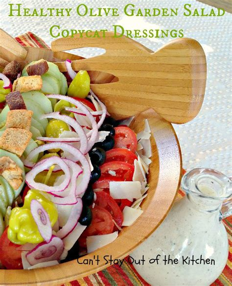 healthy olive garden salad copycat dressings can t stay