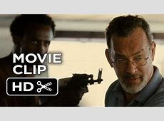 Captain Phillips Movie CLIP - Taking Over (2013) - Tom ... Captain Phillips Full Movie Youtube