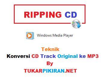 format cd ke mp3 copy cd track original ke dalam format mp3 menyajikan