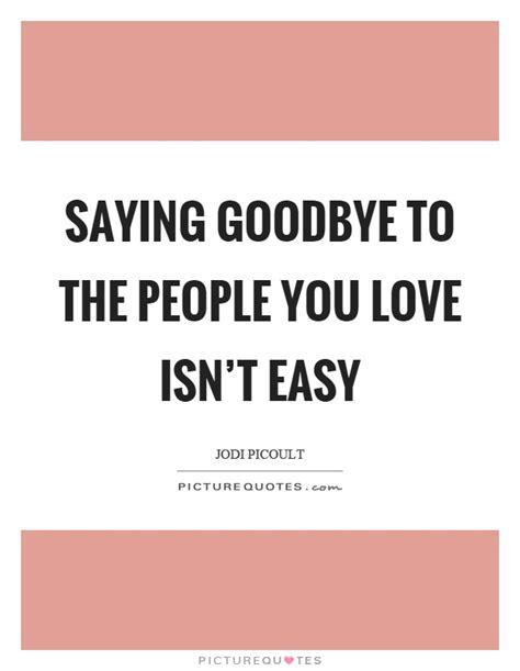 goodbye isn t goodbye books saying goodbye quotes sayings saying goodbye picture