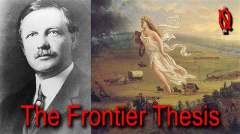 frederick turner thesis the frontier thesis frederick jackson turner and