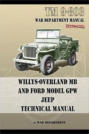 army jeep instructions willys overland mb and ford model gpw jeep technical