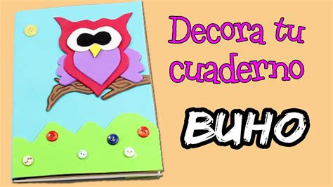 imagenes infantiles para decorar cuadernos decora tu cuaderno con goma eva o foamy libreta en forma