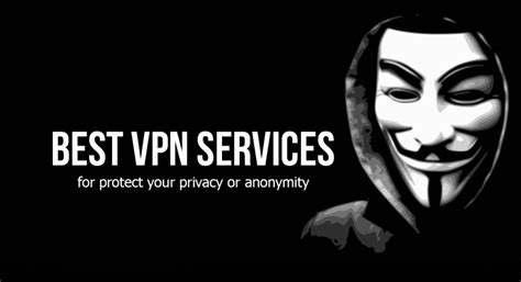 the best vpn in the world best vpn services in the world 2017