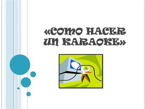tutorial karaoke powerpoint tutorial de como hacer un karaoke