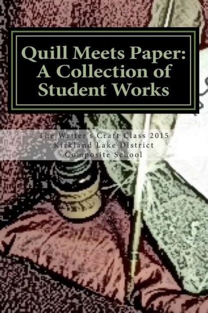 quills movie review ny times quill meets paper a collection of student works by