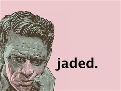 Jaded Feelings are you feeling jaded merriam webster