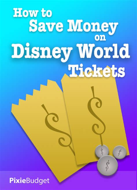 Save Money On Disney World | how to save money on disney world tickets pixie budget