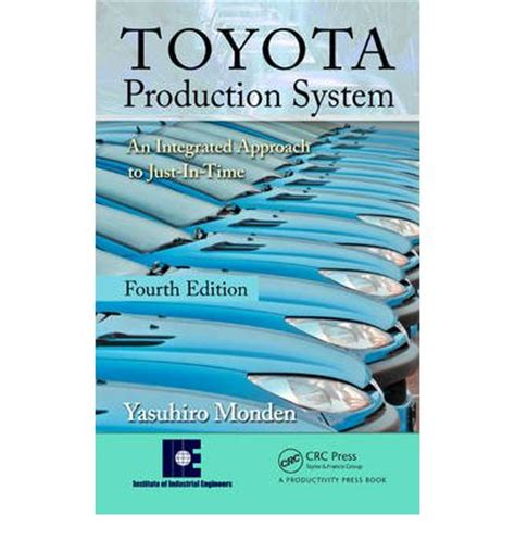 Toyota Production System Book Free Toyota Production System An Integrated Approach To Just