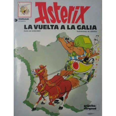 descargar la vuelta a la galia de asterix libro de texto asterix n 218 m 6 quot la vuelta a la galia