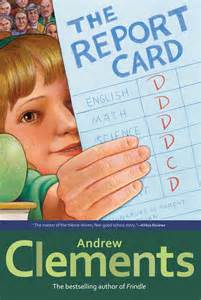The Report Card Book Andrew Clements Official Publisher Page Simon