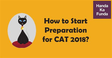 Preparation Before Starting Mba by Cat Prep Strategy How To Start Preparation For Cat 2018