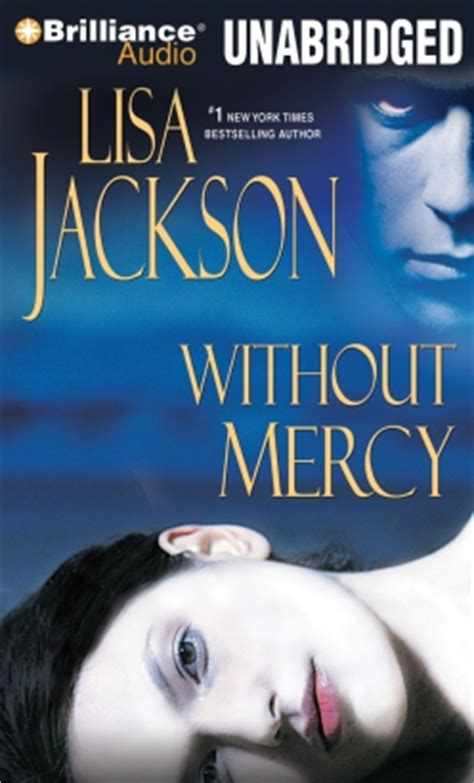 without mercy a mothers listen to without mercy by lisa jackson at audiobooks com