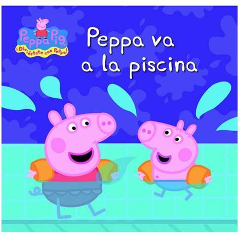 libro peppa pig fiesta de libros para beb 233 s y ni 241 os hasta 3 a 241 os el pollo pepe peppa pig pocoy 243