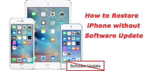 reset iphone software update how to restore iphone without updating software