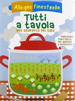 libri sull alimentazione libri per bambini sull alimentazione insegnare l