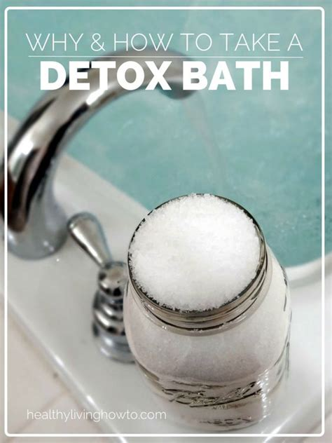 How To Take A Detox Epsom Salt Bath by Detox Bath Why And How Salts Healthy Living And Therapy