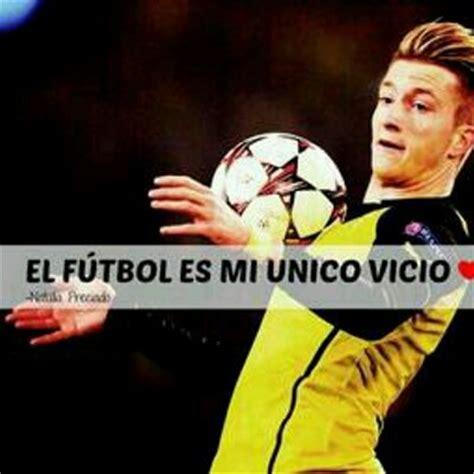 imagenes de futbol con frases frases de f 250 tbol futbolesvidafev twitter