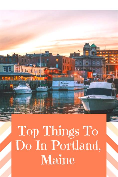 best things to do in portland faremahine top things to do in portland travel maine earth best