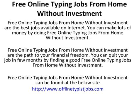 Online Offline Work From Home Without Investment - free legitimate online typing jobs job san francisco