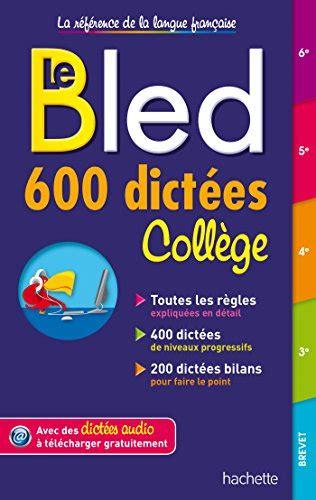 libro le bled italien lv2 libro bled cahier d activit 233 s 5e orthographe conjugaison vocabulaire grammaire di daniel