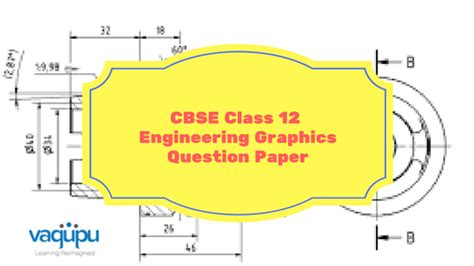 engineering graphics design grade 10 cbse class 12 engineering graphics past 10 years question