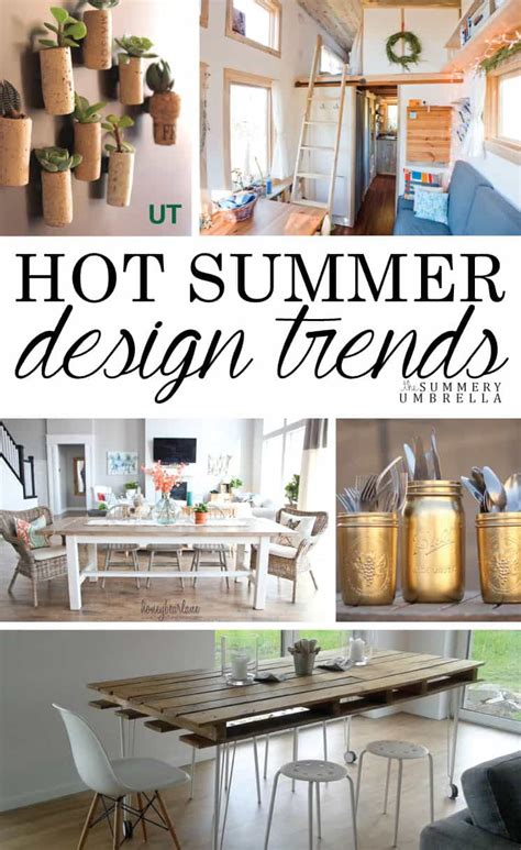 home decor trends summer 2016 hot summer design trends in 2016 the summery umbrella