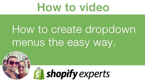 how to create an online store with shopify how to create dropdown menus in your shopify store the