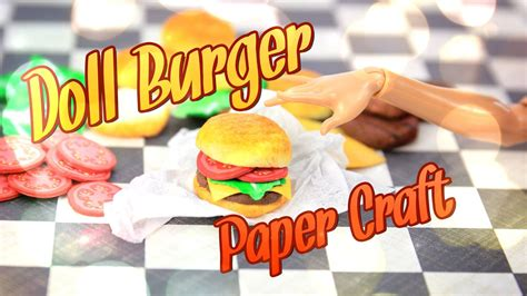 How To Make Doll Food Out Of Paper - diy how to make doll hamburger handmade crafts