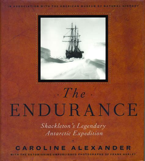 the endurance shackleton s legendary antarctic expedition books materials vermont humanities