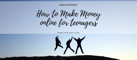 Make Money Online For Teens - how to make money online for teenagers