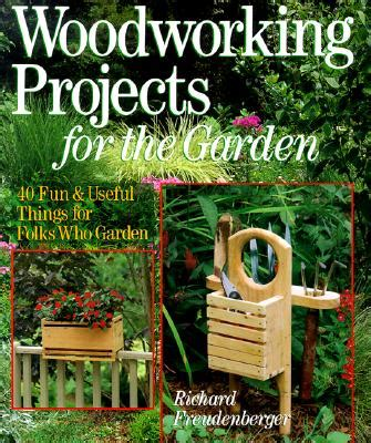 woodworking projects for garden pdf diy woodworking projects garden woodworking