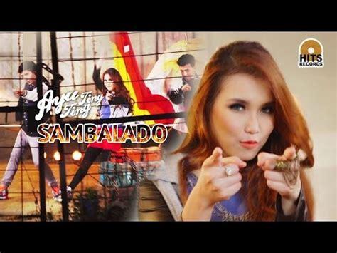 download mp3 dangdut sambalado download lirik dan lagu sambalado ayu ting ting mp3