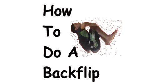 how to your to do a backflip how to do a backflip on the floor bed etc gymnastics with yruamike