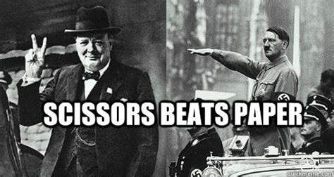 Crab Scissors Meme - scissors beats paper hitler versus churchill quickmeme
