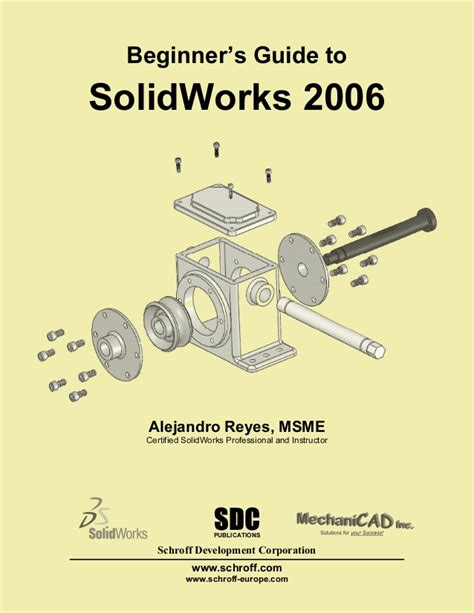 The Beginners Guide To Professionals Chapter 1 by Beginners Guide To Solid Works 2006