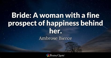 Wedding Veil Quotes by Ambrose Bierce Quotes Brainyquote