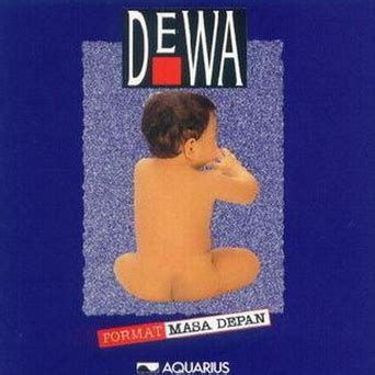 download mp3 dewa 19 kuldesak lagu dewa 19 album format masa depan 1994 mp3 full album