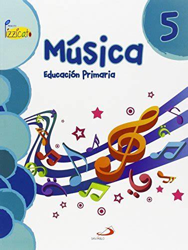 leer libro m 250 sica 5 proyecto pizzicato libro del alumno educaci 243 n primaria descargar