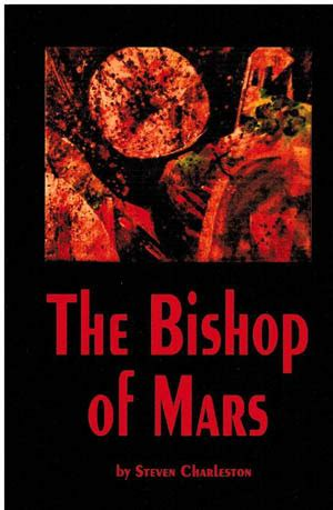 to the bishop books the bishop of mars by steven charleston reviews