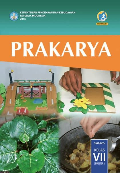 jual prakarya kelas 7 semester 2 kurikulum 2013 edisi revisi 2016 mitra utama swara