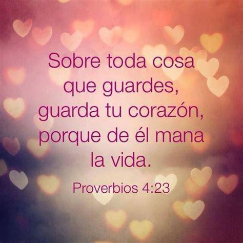 23 proverbios y versos bblicos para el da del padre prov 4 23 versiculos biblicos pinterest biblia y dios
