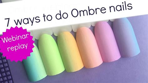 how to do ombre step by step how to do ombre nails webinar 7 step by step nailart