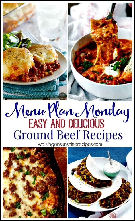 recipe easy and delicious ground beef recipes walking on sunshine