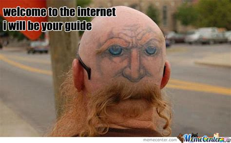 Internet Guide Meme - welcome to the internet i ll be your guide memes best