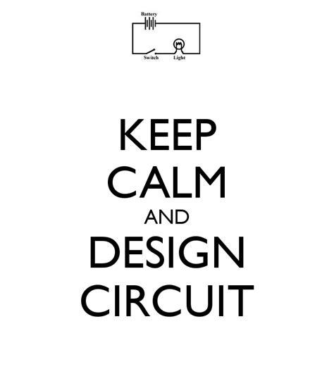 Keep Calm And Design On keep calm and design circuit poster asta keep calm o matic