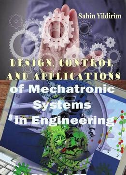 disk drive mechatronics and automation and engineering books design and applications of mechatronic systems in