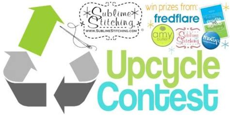 upcycling design contest upcycle contest with sublime stitching crafting a green