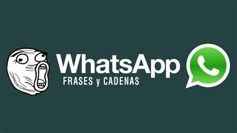 cadenas whatsapp de miedo cadenas para whatsapp de amor humor y bromas
